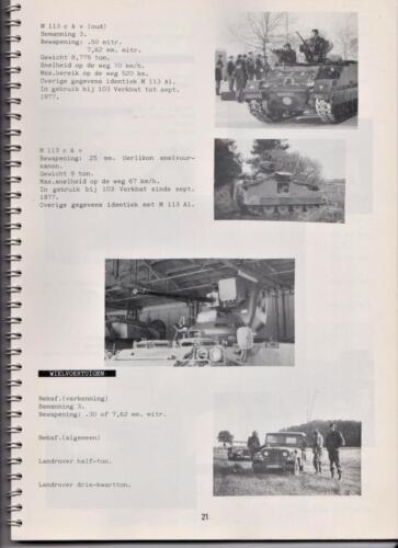 1986 'Contact, wacht uit'... Kroniek van 25 jaar 103 Verkenningsbataljon 21