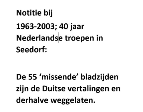 1963 2003 40 jaar Nederlandse troepen in Seedorf Blz. 0