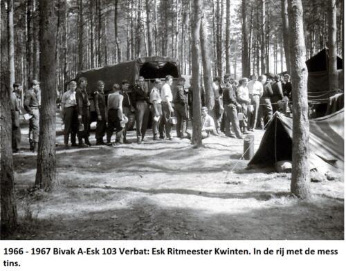 1966 1967 Bivak A Esk 103 Verbat Esk Ritmeester Kwinten. In de rij met de mess tins.