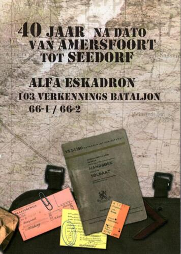 1966 A-Esk Lichting 1 en 2 103 Verkbat; Omslag van boek '40 jaar na dato' A'foort tot Seedorf