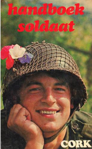 1968 Handboek voor de soldaat bekeken door Cor Hoekstra 1