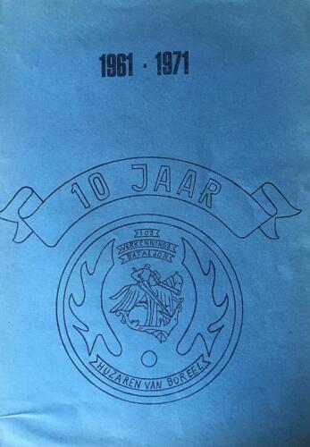 1971 06 15 103 Verkbat 10 jaar bestaan van het bataljon met voorwoord van BC Lkol J. v.d. Bergh. 1