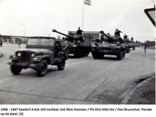1966 - 1967 Seedorf A-Esk 103 Verkbat; Esk Ritm Kwinten - Plv Elnt HAG Nix - Owi Brunschot. Parade op de plaat. (2)