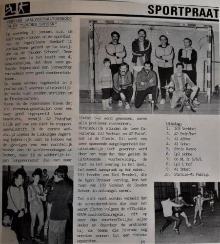 1982 103 Verkbat Zaalvoetvalteam; Griffioen, Sgt1 v Loenhout , Elnt Koevoets, Maj Bruinink, Owi Teurlings., Elnt Zoomers, Wmr1 de Haas,