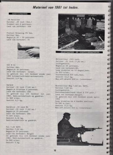 1986 'Contact, wacht uit'... Kroniek van 25 jaar 103 Verkenningsbataljon 16