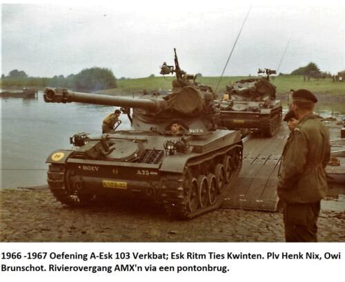 1966 - 1967 Oefening A-Esk 103 Verkbat; Esk Ritm Kwinten - Plv Elnt HAG Nix - Owi Brunschot. Rivierovergang met AMX'n via een pontonbrug