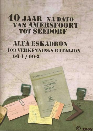 2007 10 06 B Esk 103 Verkbat Aankondiging reunie Eskadron Kwinten. Inzender Henri van Rens 3